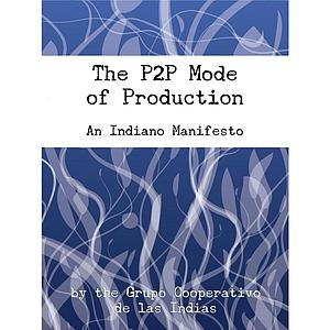 The P2P Mode of Production